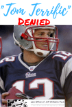 Tom Brady Denied Trademark Registration of TOM TERRIFIC