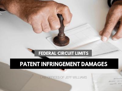 Federal Circuit Limits Patent Infringement Damages
