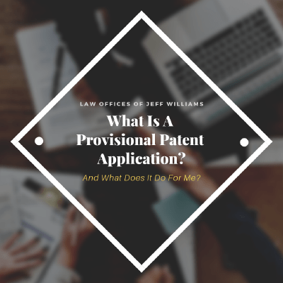 What Is a Provisional Patent Application?