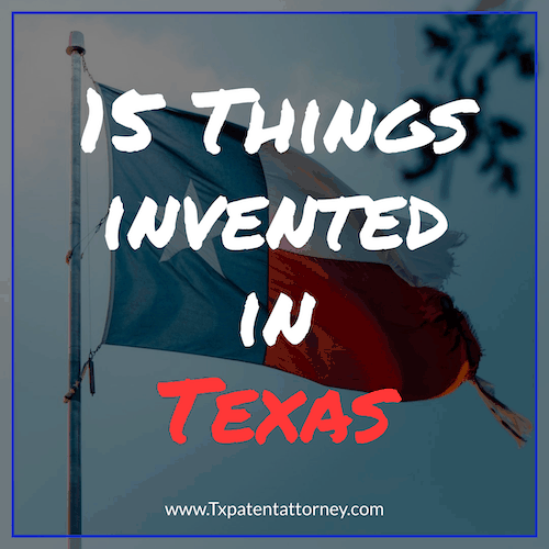 15 Things invented in Texas